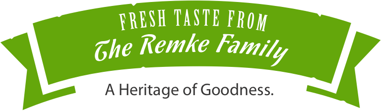 Fresh Taste From The Remke Family